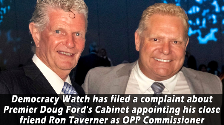 Democracy Watch calls on Ontario Integrity Commissioner to investigate appointment of new OPP Commissioner